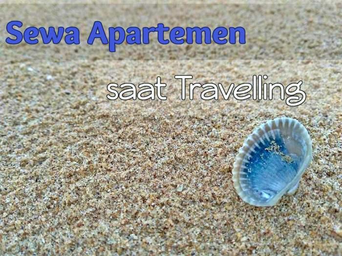 Sewa Apartemen saat Traveling