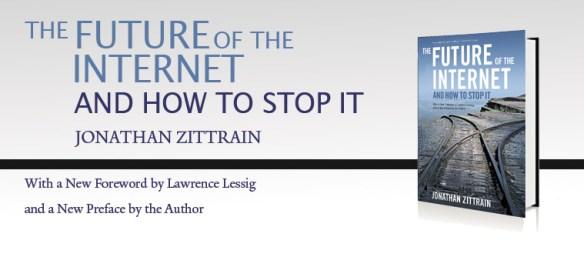 ZITTRAIN_future_web