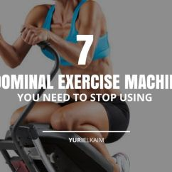 Chair Gym Parts Pure Massage The 7 Abdominal Exercise Machines You Need To Stop Using Yuri Elkaim
