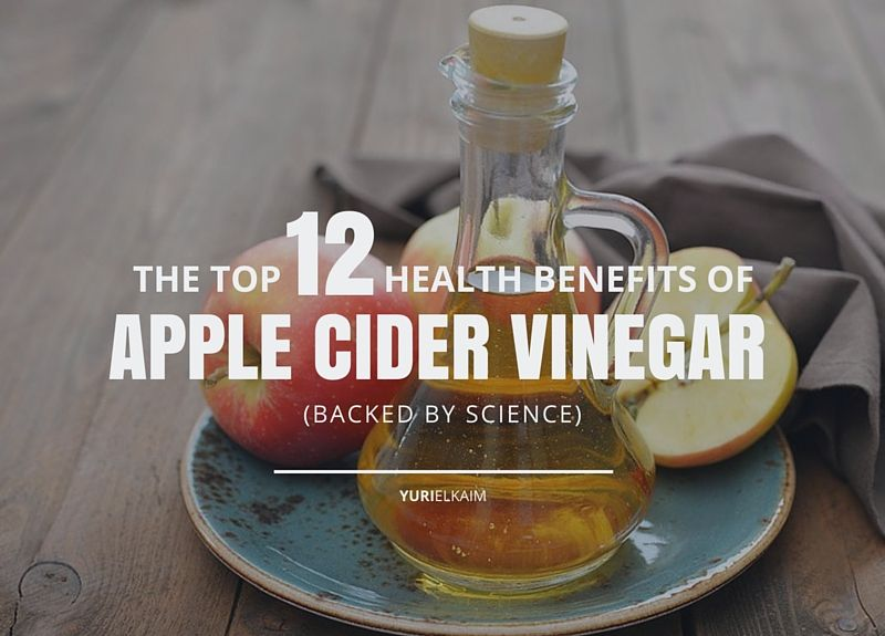 Top 12 Health Benefits of Apple Cider Vinegar You Need to Know (Backed by Science)