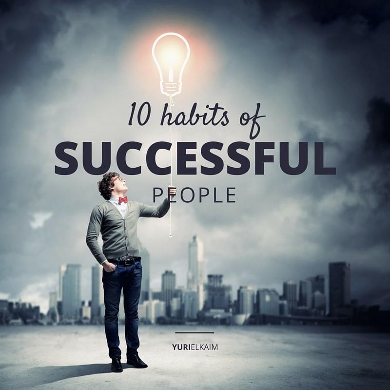 10 Habits Of Successful People (done Before 9 Am)  Yuri Elkaim