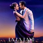 ミュージカル映画『LA LA LAND』感想 〜駆け出しのハリウッド女優とジャズ奏者の恋〜