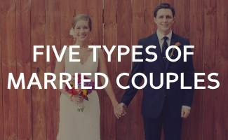 5 Types of married couples... and which one you want to be