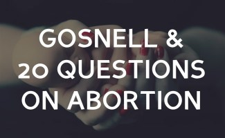 The Gosnell conspiracy and twenty questions for abortionists