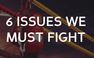 6 issues Christians must always fight against