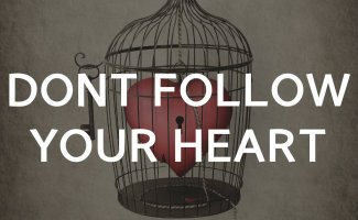 Don't follow your heart: how to be freed from your feelings