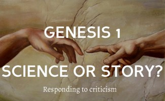 Genesis 1 science or story: Responding to Criticism 1