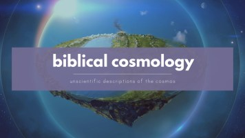 Bible science? Ancient Hebrew Cosmology