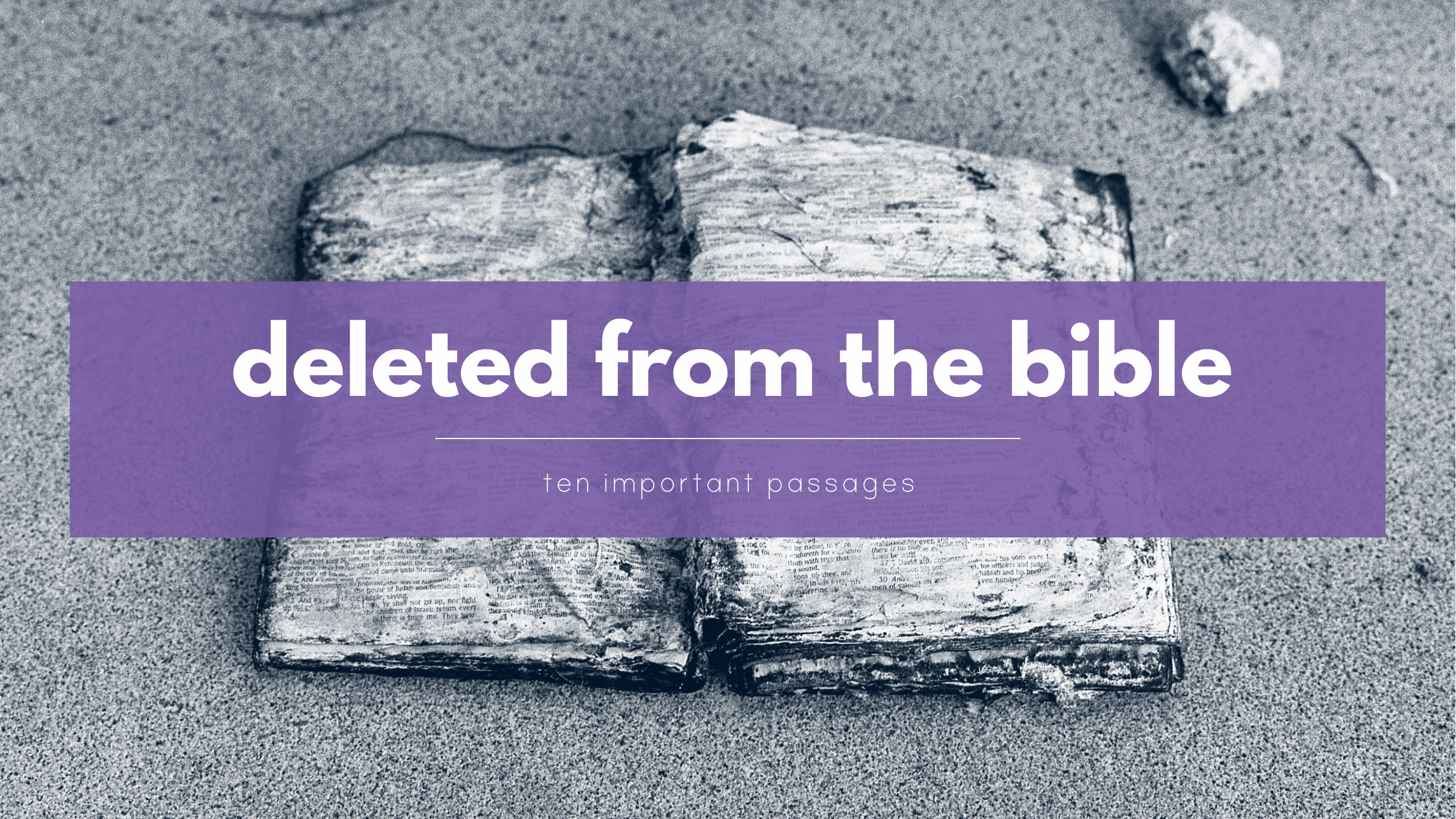 Bible Quotes Stunning Top Ten Deleted Bible Verses That Were Not In The Original Text