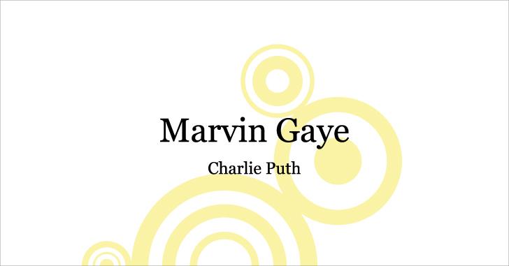 【音楽】Charlie Puth - Marvin Gaye (feat. Meghan Trainor)