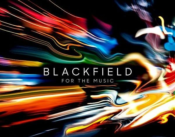 Blackfield For The Music