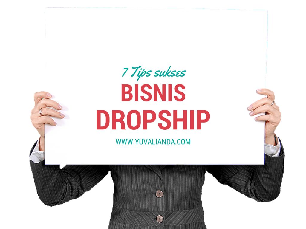7 Tips Sukses Berbisnis Dropship
