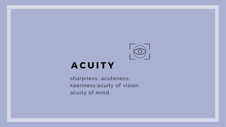 acuity of the mind