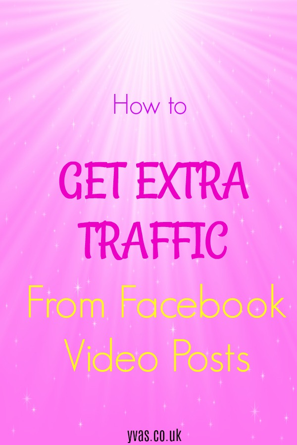 How to get extra traffic to your blog from facebook | Use Facebook Videos Posts to drive traffic to your blog