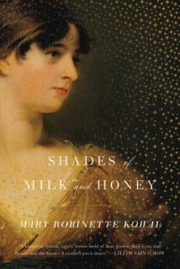 Shades of Milk and Honey, by Mary Robinette Kowal