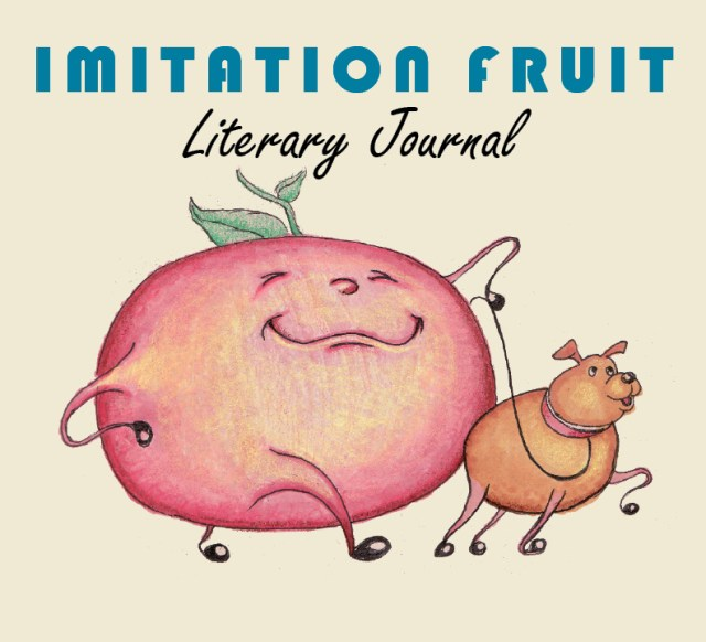 A Decade of Imitation Fruit Literary Journal