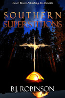 Southern Superstitions - B. J. Robinson, Author