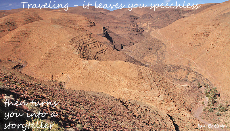 traveling - it leaves you speechless then turns you into a storyteller - Ibn Battuta