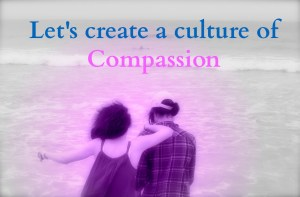 culture of compassion