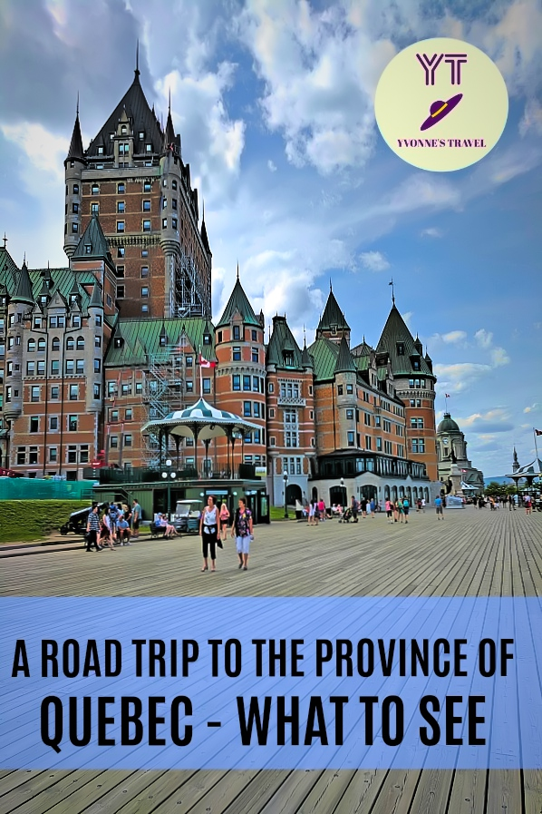 Road trip to the province of Quebec. What to see.
