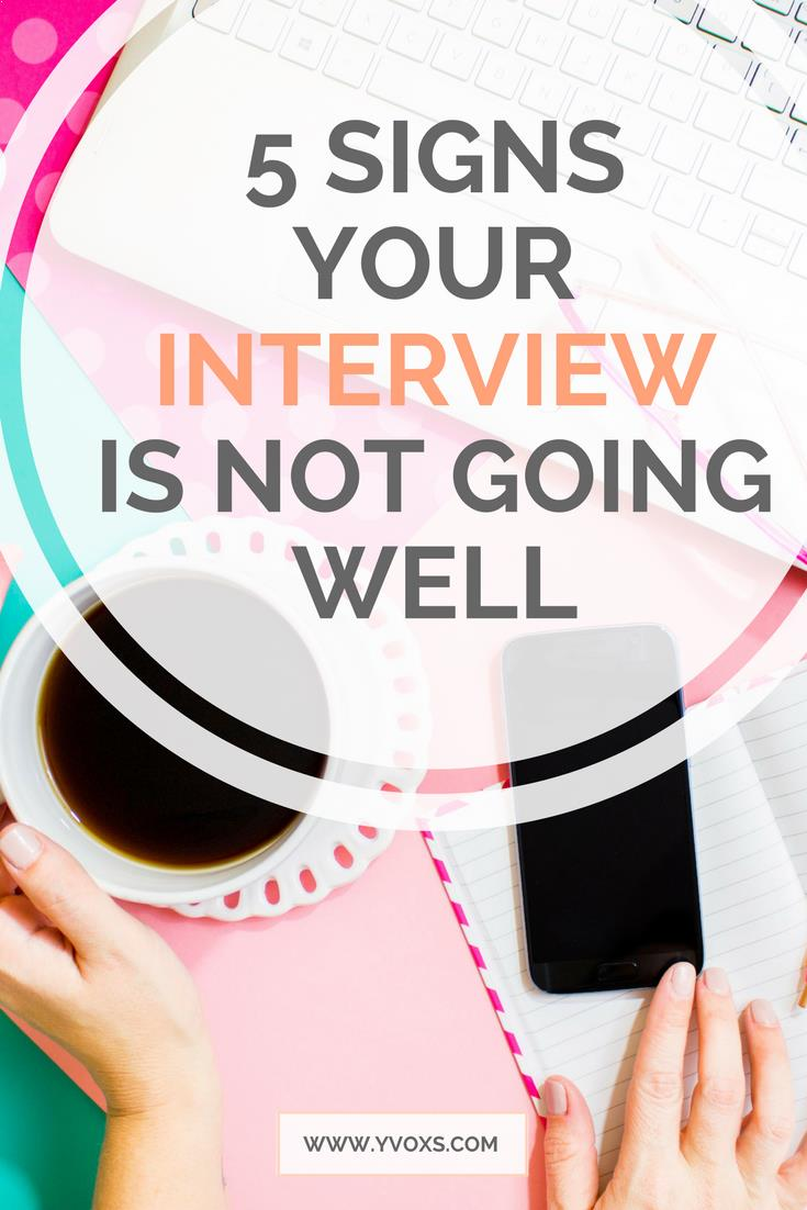 Sometimes it's hard to gauge whether or not your interview is going well and if you can expect a call back. Well, as long as you don't have these 5 signs during your interview, you probably have a high chance! Learn what to look out for during your interview! #career #business #interview #howto