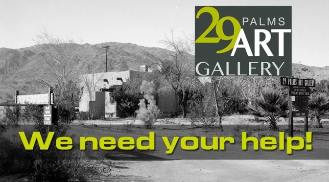 DONATIONS NEEDED FOR THE 29 PALMS ART GALLERY
