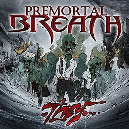 PREMORTAL BREATH They