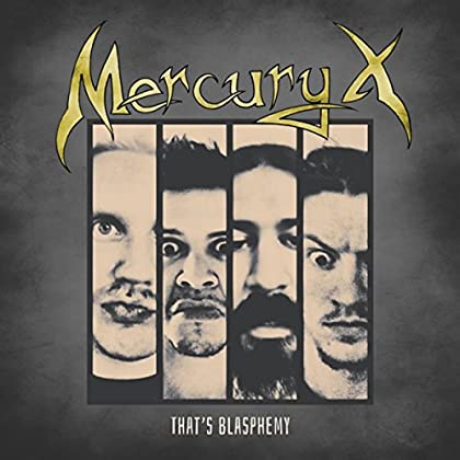 MERCURY X That's Blasphemy