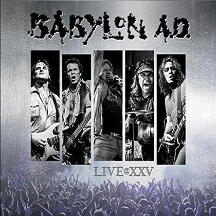 BABYLON AD Live@XXV