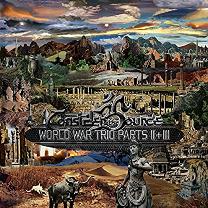 CONSIDER THE SOURCE World War Trio Parts II & III