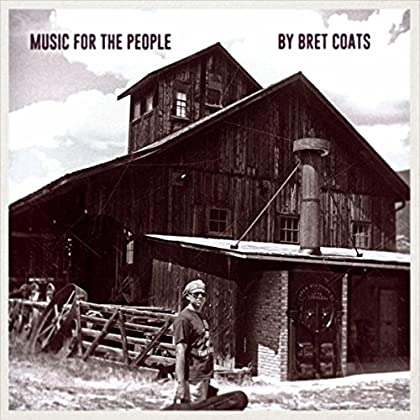 BRET COATS Music For The People