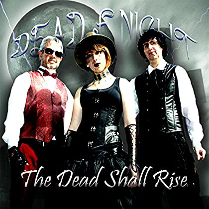 DEAD OF NIGHT The Dead Shall Rise