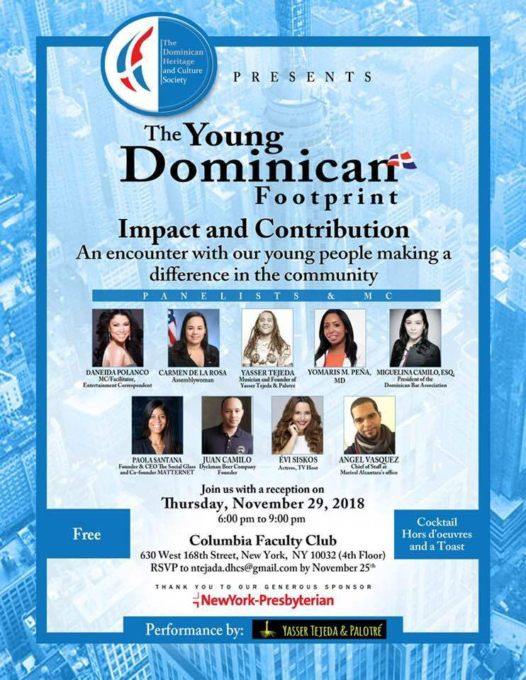 "The Dominican Heritage and Culture Society (DHCS) presenta el evento ""The Young Dominican Footprint"" en la ciudad de New York. Sera este jueves 29 de noviembre de 2018 a las 6:00 PM"