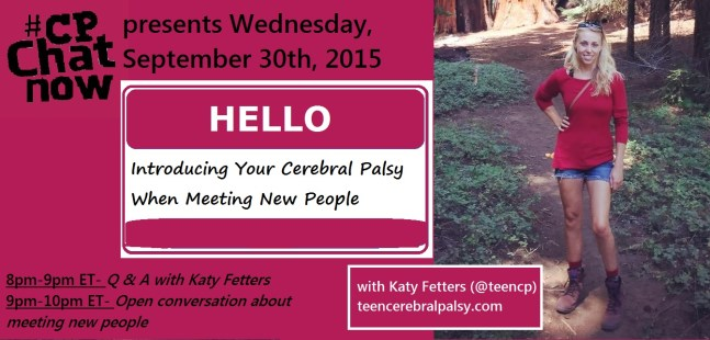 Meeting New People Focus Chat with TeenCP blogger Katy Fetters