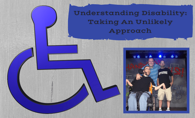 Understanding Disability: Taking an Unlikely Approach