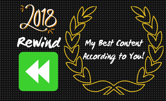 Zachary hits the metaphorical 2018 rewind button and compiles his best content from the year based off views and engagement numbers.