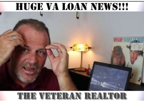 HUGE VA Loan News!!!