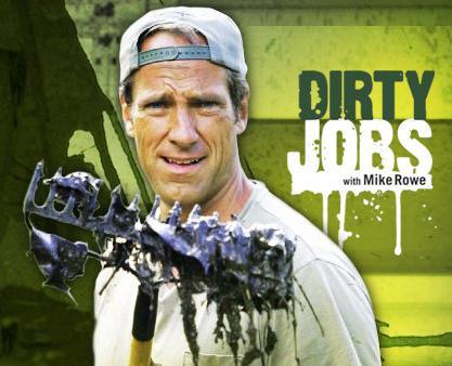 Dirty Jobs 1