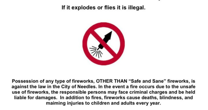 """Needles, CA: San Bernardino County Sheriff's Department's Colorado River Station reminds Independence Day 2020 Weekend public City of Needles only allows """"Safe and Sane"""" fireworks."""