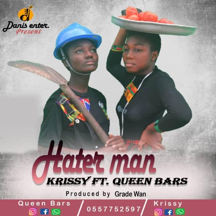 Krissy - Hater Man ft Queenbars (Prod by Grade Wan)