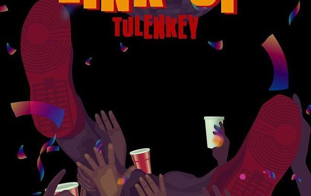 Tulenkey – Link Up (Prod by MOG)