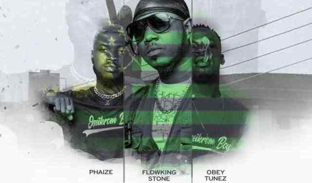 Flowking Stone – Oseikrom Geng Ft. Phaize x Obey Tunez