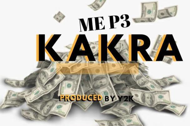 Nana Yaw - Me P3 Kakra Ft. Real Cypher (Prod. By Y2K)