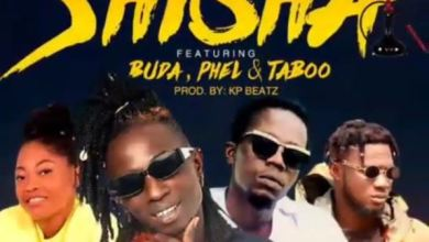 DOWNLOAD MP3: Patapaa – Shisha Ft Buda x Phel & Taboo