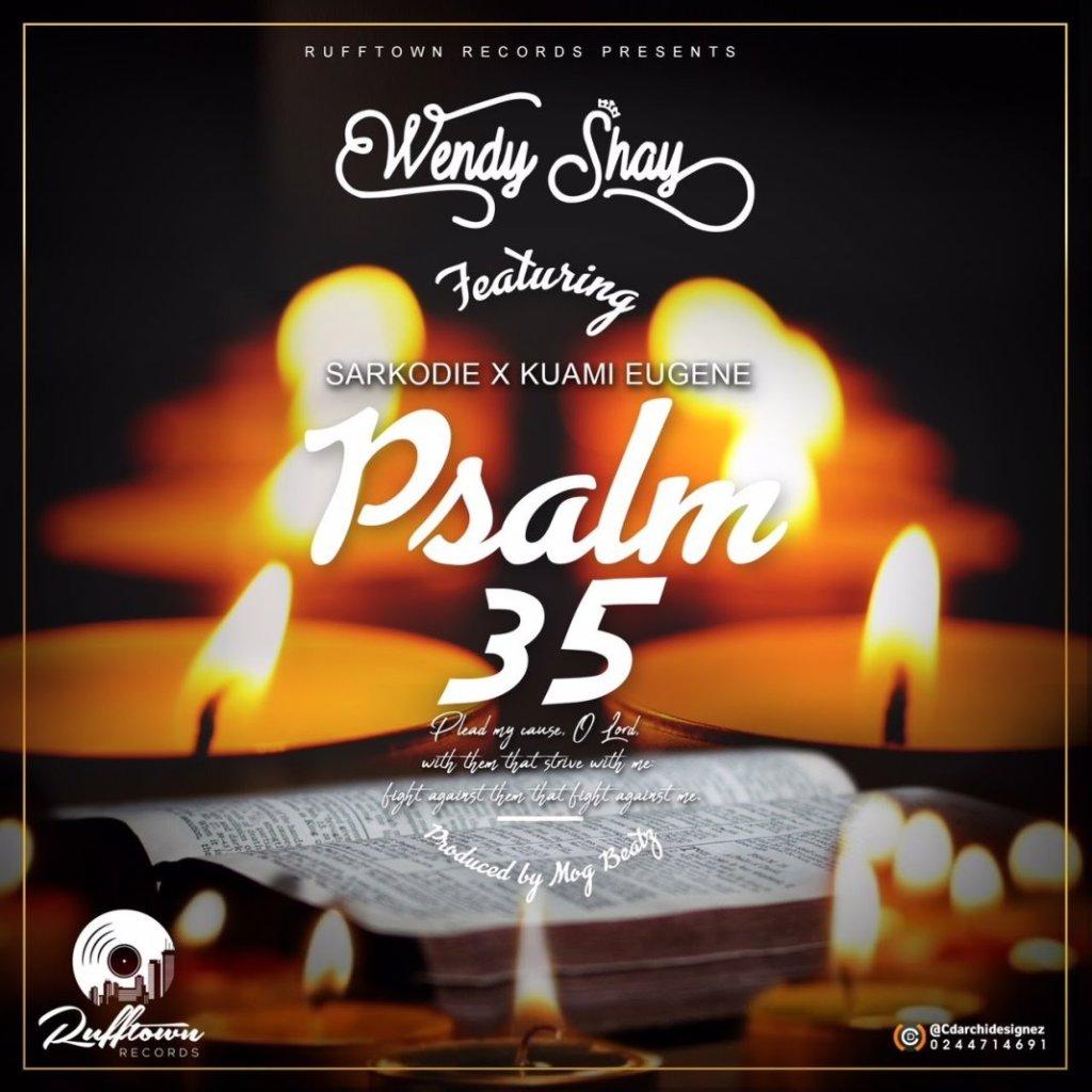 DOWNLOAD MP3: Wendy Shay – Psalm 35 ft. Sarkodie x Kuami Eugene