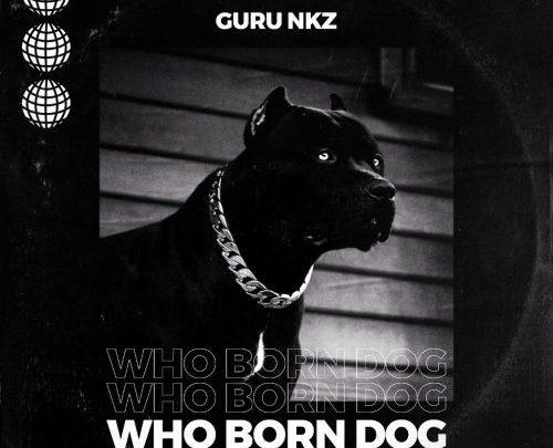 DOWNLOAD MP3: Guru – Who Born Dog (Kuami Eugene Diss)