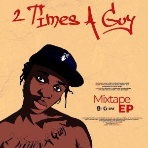 Reggie - 2 Times A Guy Mixtape EP (Full Album)
