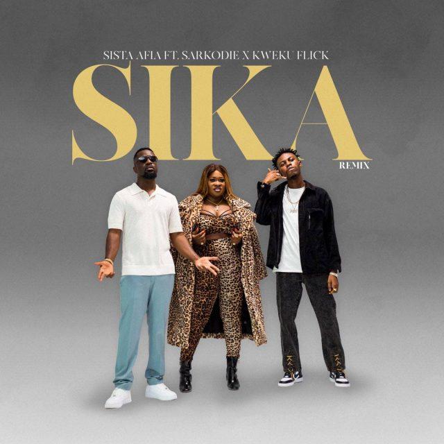 Sista Afia ft Sarkodie x Kweku Flick – Sika Remix