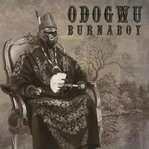 Burna Boy - Odogwu Ft. Slowdog x Zoro (Isolation Freestyle)