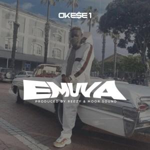 Okese1 - Emuva (Prod. by Reezy & Moor Sound)